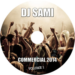 Dj Sami Presents Commercial 2014 Vol.1
