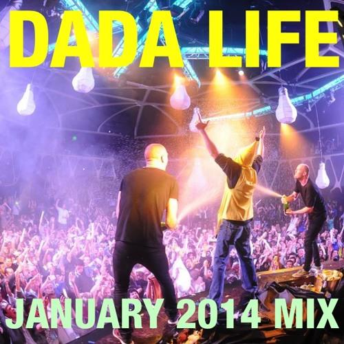 Dada Life - January 2014 Mix