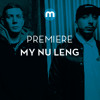Premiere: My Nu Leng feat Fox 'Masterplan'