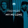 Premiere: My Nu Leng feat Fox 'Masterplan'