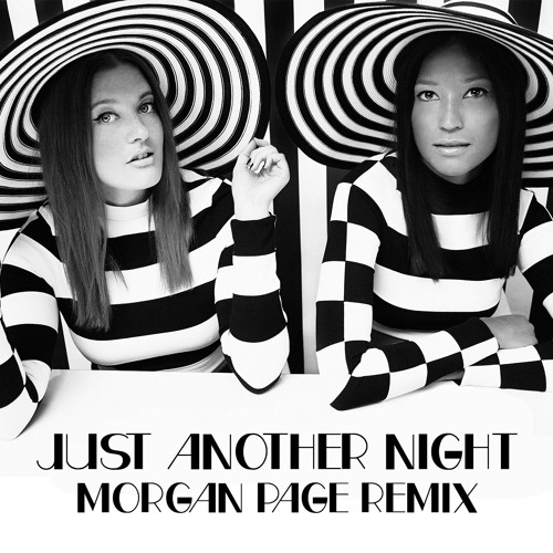 "Icona Pop - ""Just Another Night"" (Morgan Page Remix)"