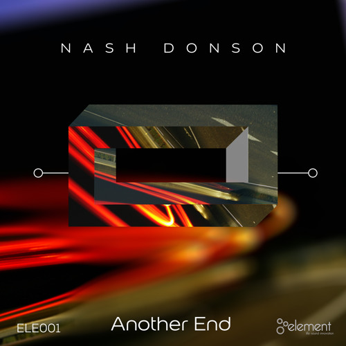 Nash Donson - Another End EP [Element Underground]