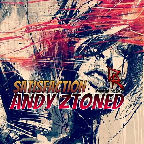 Andy Ztoned - Satisfaction (Original Mix) OUT NOW!!!