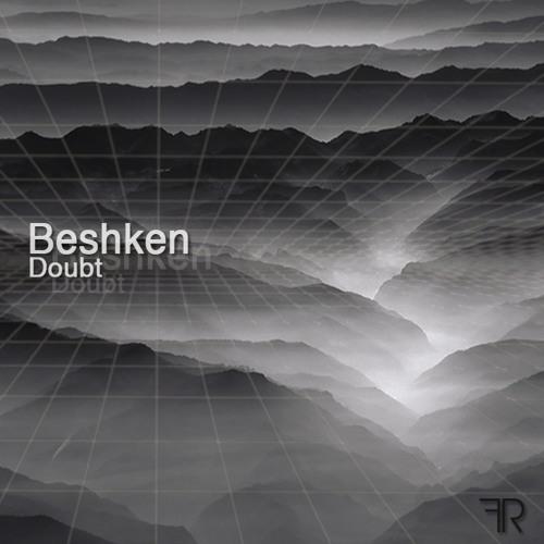Beshken-Doubt