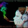 Maconha E Música