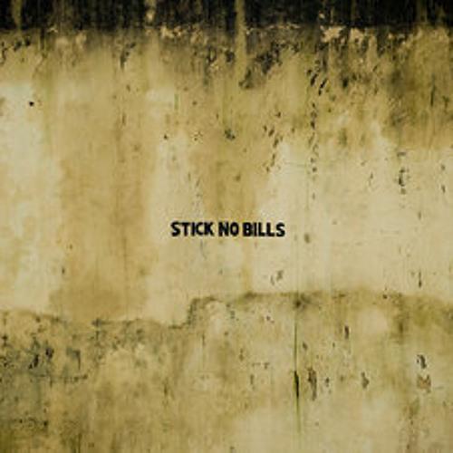 Stick No Bills (Now Free DL In Description)