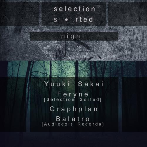 Art Style: Techno | Selection Sorted Night [Part 2] : Feryne [2014.01.28.]