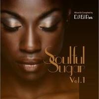 Funky & Soulful House -  ☆ Soulful Sugar mixed by DJ ed Paris- Vol.1