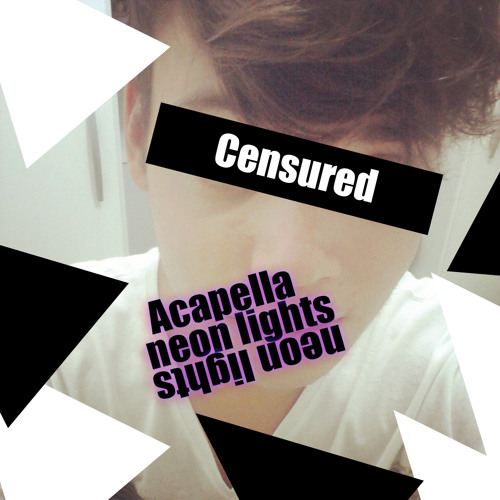 Neon Lights Acapella Leaked Cover