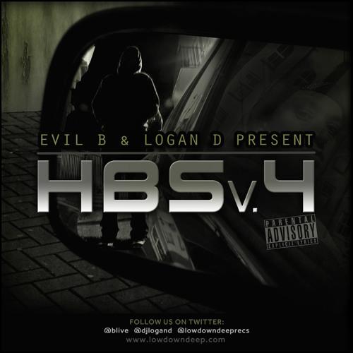 Evil B Logan D present HBSv4