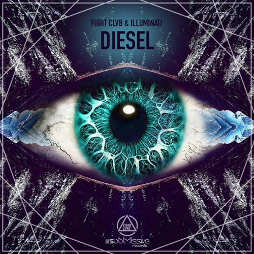 FIGHT CLVB & Illuminati - Diesel (Original Mix) [OUT ON BEATPORT 21/02]