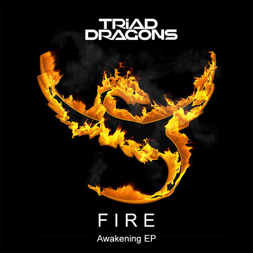 Triad Dragons – Fire [FREE DOWNLOAD]