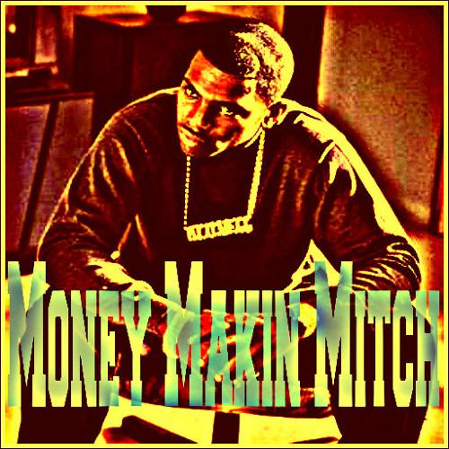 HCE - Money Makin Mitch