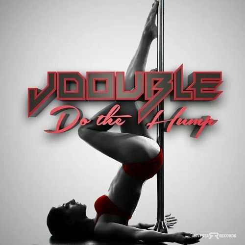 JDOUBLE DO THE HUMP  OUT 1/6/13 BEATPORT ONLY
