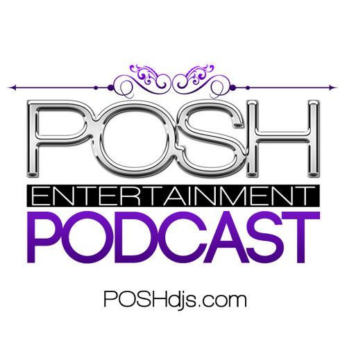POSH DJ Mikey B 1.28.14 Throwback Mix