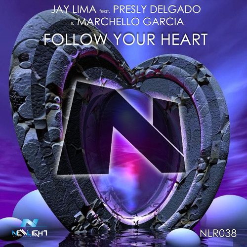Jay Lima feat. Presly Delgado & Marchello Garcia - Follow Your Heart (DJ Maddox Remix) Preview(96k)