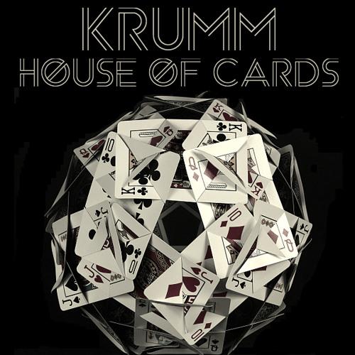 Krumm- House Of Cards (Original Mix)