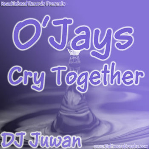 O'Jays (Cry Together) (Go To The Link To Purchase)