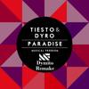 Tiesto & Dyro - Paradise (Dymito Remake)