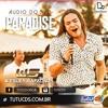 Wesley Safadão & Garota Safada - Paradise - 2014 - Mamãe Passou Pimenta