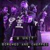 G UNIT ANTHEM UNIT (DJ $ikri Screwed&Chopped Remix)