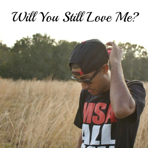 Will You Still Love Me? Ft  Lana Del Rey by Harvey Soto