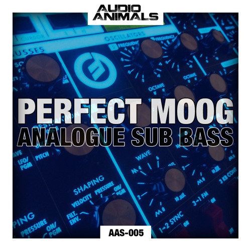 AAS-005 :: Audio Animals - Perfect Moog Analogue Sub Bass - Demo Track