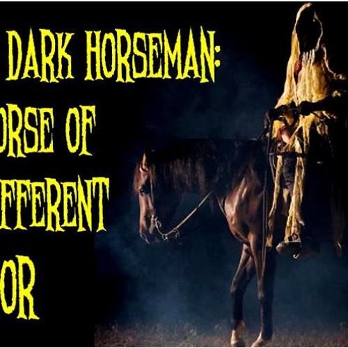 'The Dark Horseman: A Horse Of A Different Color' w/ Charles Austin - January 28, 2014