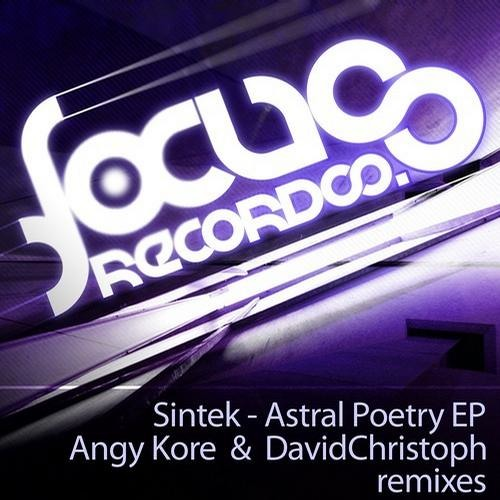 Sintek - Astral Poetry ( DavidChristoph Remix ) - Focus Records