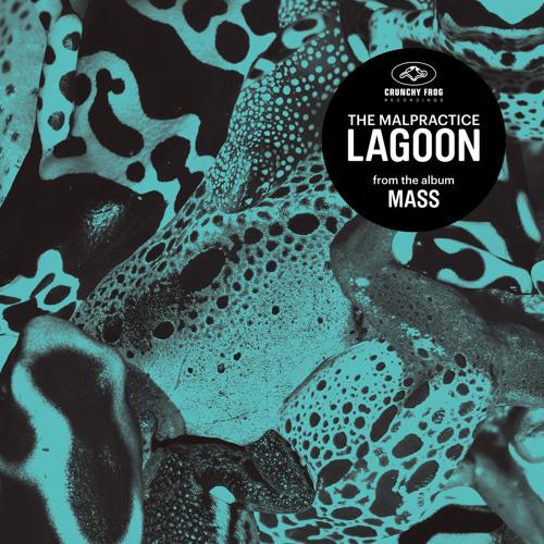 Lagoon - The Malpractice