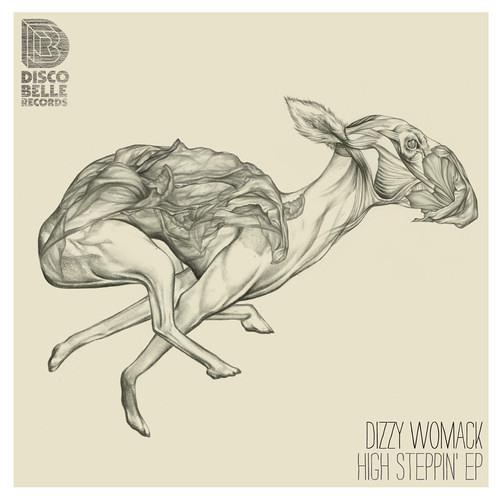 Dizzy Womack - High Steppin' EP