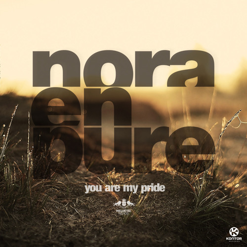 Nora En Pure - You Are My Pride 'Preview'