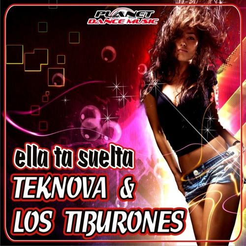Teknova & Los Tiburones - Ella Ta Suelta (Hoxygen 2014 remix Edit)