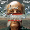 Sampul X Fade- Fracture