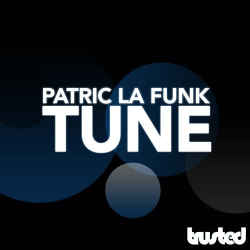 Patric la Funk - Tune (Original Mix) _ preview