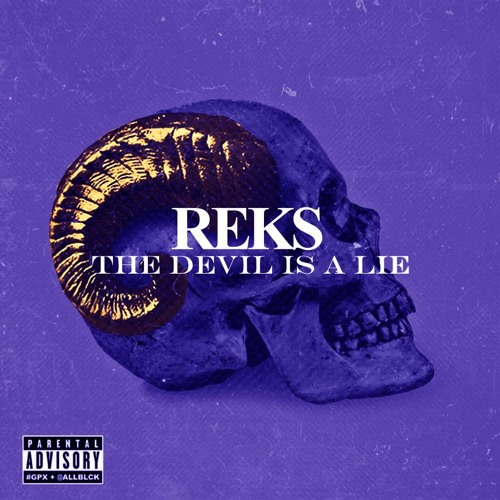 Reks-Devil Is A Lie