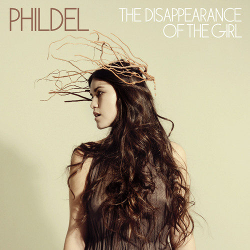 Phildel- The Disappearance of the Girl