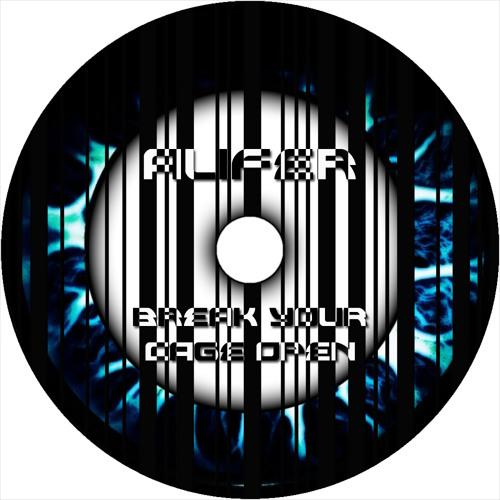 Alifer - Break Your Cage Open