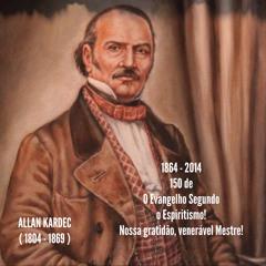PROGRAMA ESPECIAL Em homenagem aos 150 anos de O  Evangelho Segundo o Espiritismo de Allan Kardec