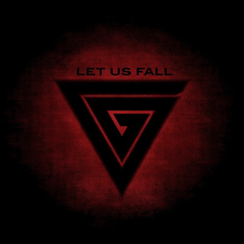Let us fall