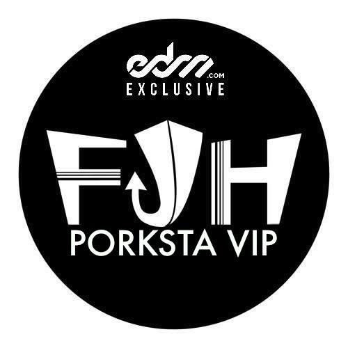Porksta VIP by FJH - EDM.com Exclusive