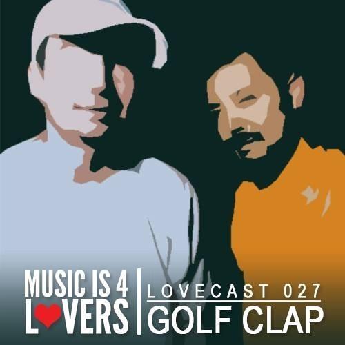 Golf Clap - Lovecast Episode 027 - September 2013