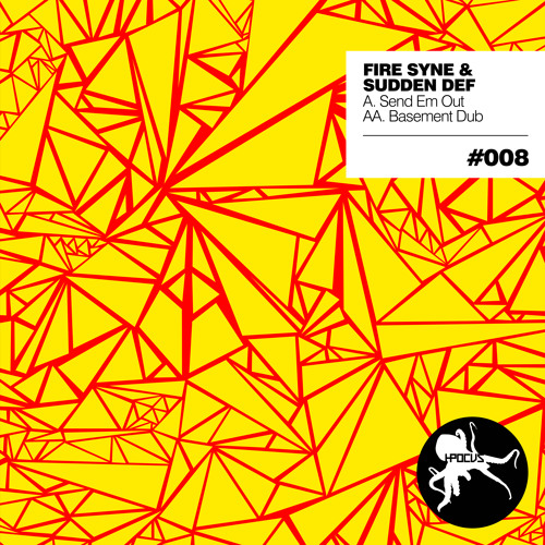 HP008AA - Fire Syne & Sudden Def - Basement Dub - OUT NOW!!