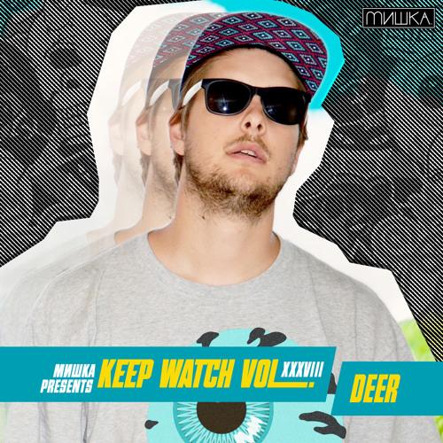 DEER - Keep Watch Mix XXXVIII