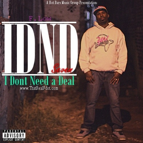 F.Low - I Dont Need a Deal 7