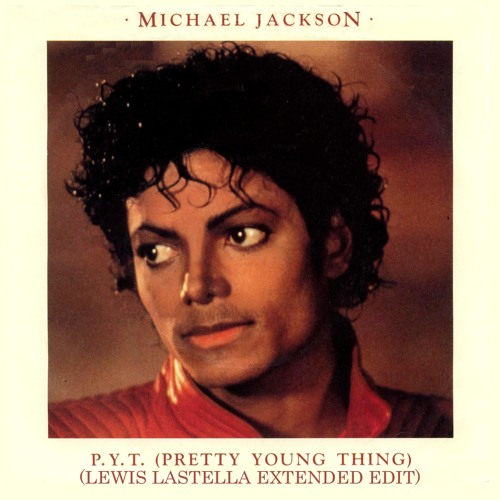 Michael Jackson - P.Y.T. (Pretty Young Thing) (Lewis Lastella Extended Edit)