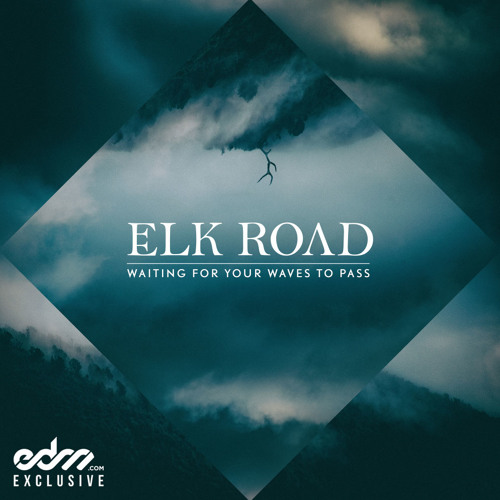 Get Me Through by Elk Road ft. Tasha Baxter - EDM.com Exclusive