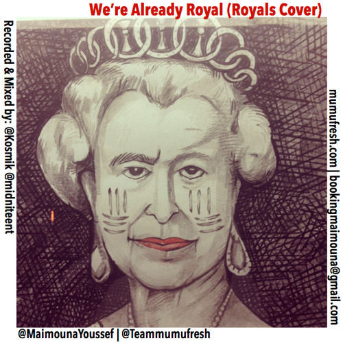 "We're Already Royal (""Royals"" Remake)"