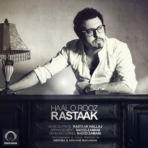 Rastaak - Haal O Rooz ~ رستاک - حال و روز