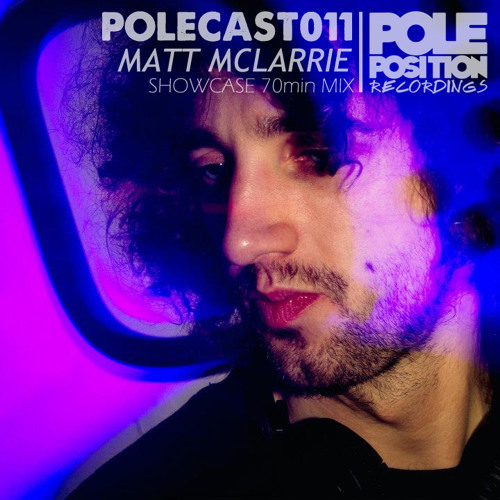 POLECAST 011 - Mixed by Matt McLarrie - **FREE DOWNLOAD**